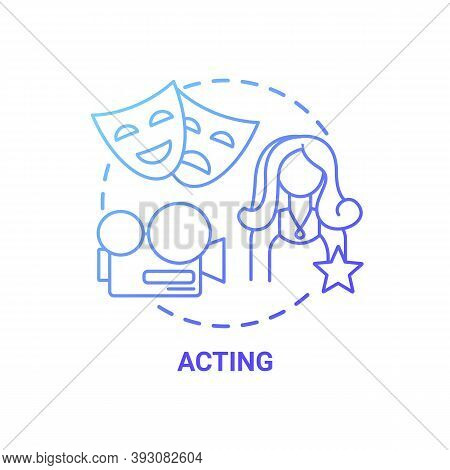 Acting Concept Icon. Top Careers For Creative Thinkers. Theatre Innovational University Studying. Be