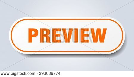 Preview Sign. Rounded Isolated Button. White Sticker