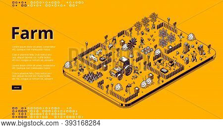 Farm Isometric Landing Page With Farmers Working In Garden Or Field, People Use Tractor Machinery, F