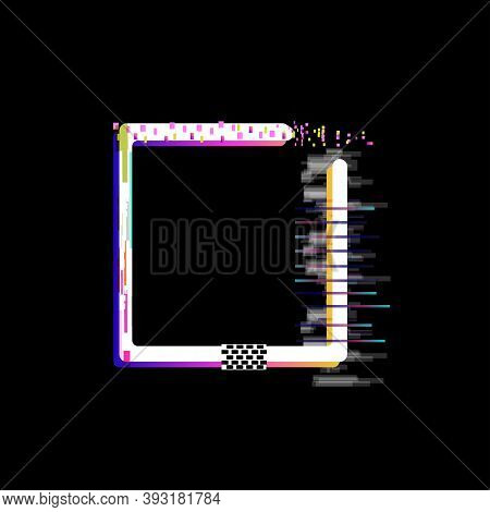Glitch Square Frame With Tv Decay Effect On Black Background Vector Illustration Space For Text