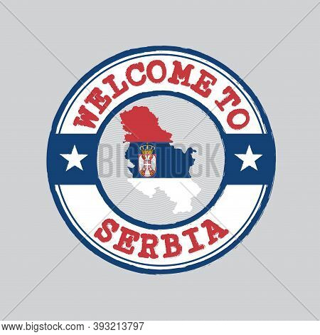 Vector Stamp Of Welcome To Serbia With Map Outline Of The Country In Center. Grunge Rubber Texture S