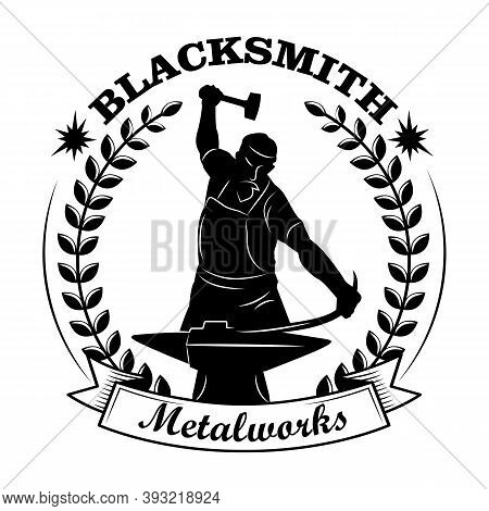 Blacksmith Black Silhouette Vector Illustration. Man With Hammer And Anvil, Award Wreath Frame, Text