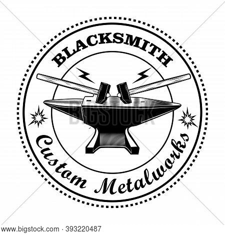 Blacksmith Stamp Vector Illustration. Hammers And Anvil, Round Frame With Text. Craft And Metalwork