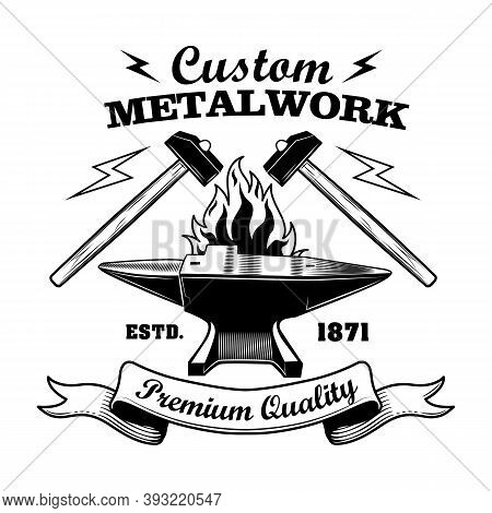 Blacksmiths Work Tools Vector Illustration. Hammers And Anvil, Fire, Ribbon With Text. Craft And Met