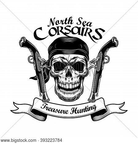Pirate Skull With Guns Vector Illustration. Head Of Skeleton On Bandana, Vintage Revolvers And Treas