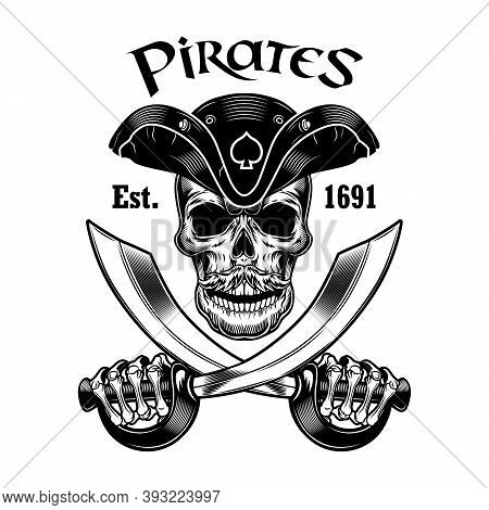 Pirate Skull Vector Illustration. Head Of Skeleton In Vintage Pirate Hat Holding Crossed Sabers And