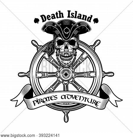Pirate Ship Captain Vector Illustration. Skull In Vintage Pirate Hat With Rudder And Death Island An
