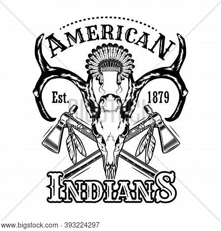 American Indians Hunting Vector Illustration. Head Of Horned Animal, Feather Headdress, Crossed Axes