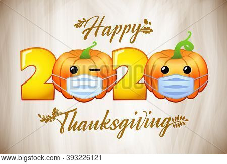 Happy Thanksgiving Day 2020. Holiday Creative Congrats, Lock Down 3d Characters. Bright Decoration.