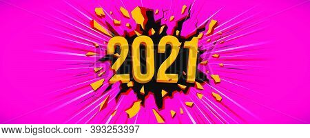 2021 New Year Greeting Card. Illustration With 3d Text. Black Crack In The Pink Wall And Dynamic Lin
