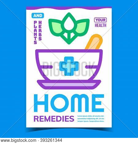 Home Remedies Creative Promotional Poster Vector. Plants And Herbs Green Leaves And Mortar Pestle To