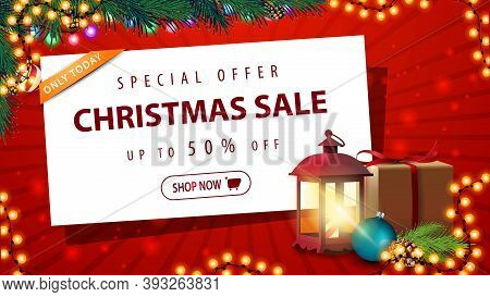Special Offer, Christmas Sale, Up To 50 Off, Beautiful Red Discount Banner With Garland, Christmas T