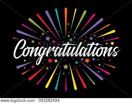 Congratulations Banner With Colorful Fireworks Stars And Circle Bubbles Around White Text On Black B
