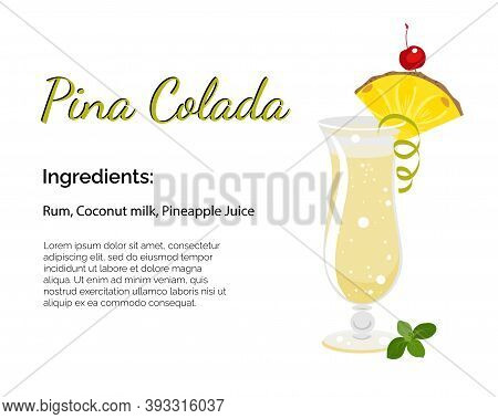 Pina Colada Cocktail With Place For Ingredients And Recipe Isolated On A White Background. Cocktail
