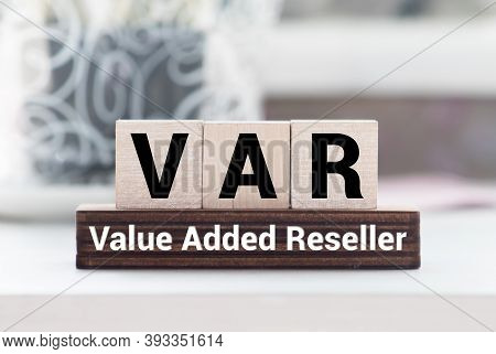 Wooden Cube With Word Var On White Background. Concept Image.