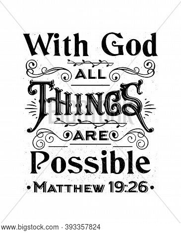 Bible Verses.christian Vector Calligraphy. With God All Things Are Possible.text Lettering Matthew 1