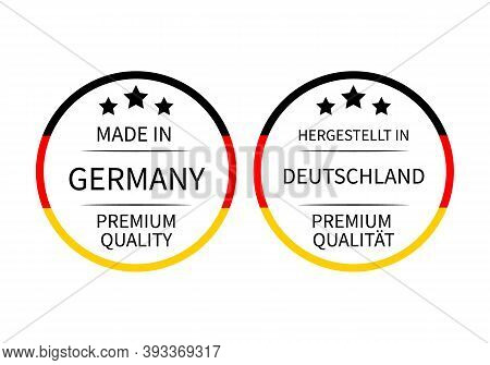 Made In Germany Round Labels In English And In German Languages . Quality Mark Vector Icon. Perfect