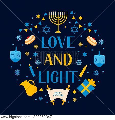 Love And Light Lettering With Traditional Jewish Symbols Dreidel, Menorah Candle, Jar, Etc . Hanukka