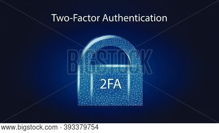 2fa Two Factor Authentication With Padlock On Dark Blue Background. Protecting Your Money. Unlocking