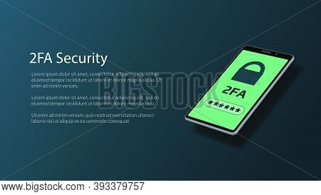 2fa Two-factor Authentication With Padlock On Isometric Smartphone Screen. Protecting Your Money. Un