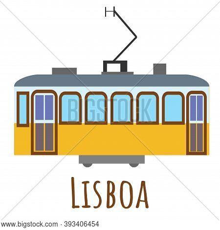 Flat Style Vintage Yellow Tram, Symbol Of Lisboa. Landmark Icon For Travelers. Vector Illustration I