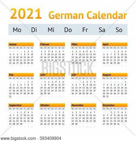 2021 German Annual Calendar. Weeks Start On Monday