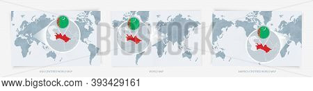 Three Versions Of The World Map With The Enlarged Map Of Turkmenistan With Flag. Europe, Asia, And A