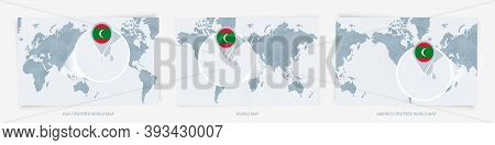 Three Versions Of The World Map With The Enlarged Map Of Maldives With Flag. Europe, Asia, And Ameri