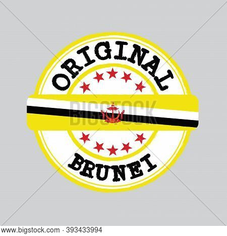Vector Stamp Of Original Logo With Text Brunei And Tying In The Middle With Nation Flag. Grunge Rubb