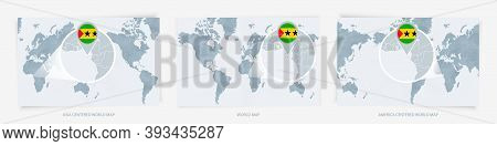 Three Versions Of The World Map With The Enlarged Map Of Sao Tome And Principe With Flag. Europe, As