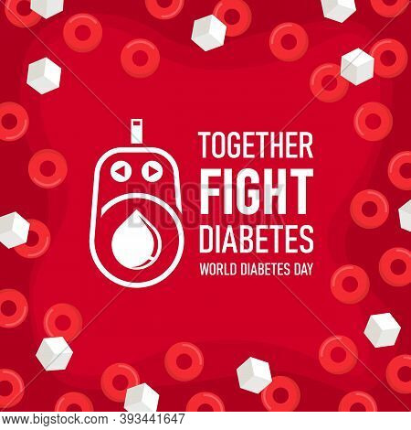 World Diabetes Day With Together Fight Diabetes Text And Diabetic Measures Sign On Red Blood Sugar D