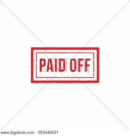 Paid Off Stamp Vector Illustration Isolated On White Background, Sign, Label, Red Color