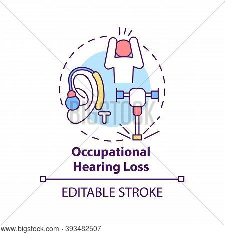 Occupational Hearing Loss Concept Icon. Occupational Sickness. Problems With Ears While Working Idea