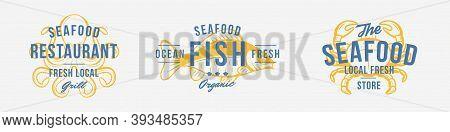 Seafood Vintage Logo Set. Seafood Stamp, Print, Label. Modern Design Poster. Retro Poster For Restau