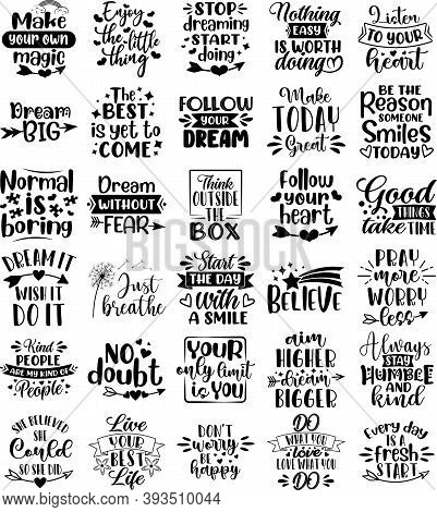 Collection Of Inspiration Phrases, Slogans Or Quotes