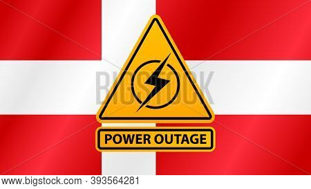 Power Outage, Yellow Warning Sign On The Background Of The Flag Of Denmark
