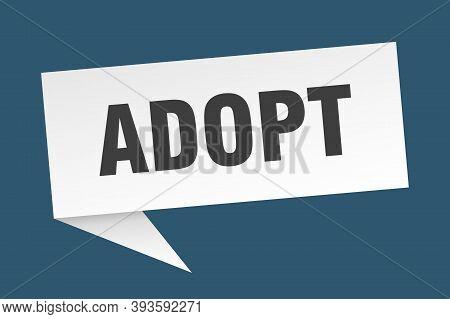 Adopt Speech Bubble. Adopt Sign. Adopt Banner