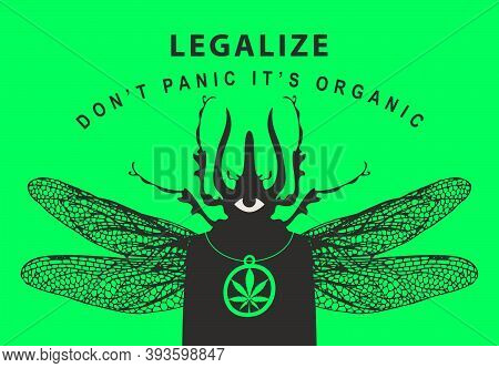 Vector Banner For Marijuana Legalization. Creative Illustration Of A Mysterious Winged Creature On A