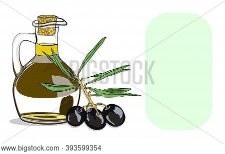 Vector Image Of An Olive Tree Sprig And A Bottle Of Olive Oil. Black Olives On A Branch With Leaves.