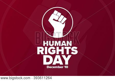 Human Rights Day. December 10. Holiday Concept. Template For Background, Banner, Card, Poster With T