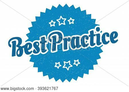 Best Practice Sign. Best Practice Round Vintage Retro Label. Best Practice
