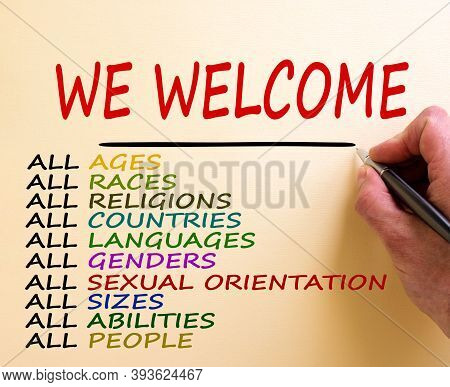 Hand Writing 'we Welcome', Isolated On White Background. Business Concept. Copy Space. Diversity Eth