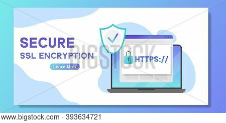 Secure Ssl Encription Banner. Laptop With Opened Web Browser And Safety Https - Internet Communicati