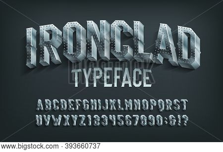 Ironclad Alphabet Font. 3d Metal Letters And Numbers. Stock Vector Typescript For Your Design.