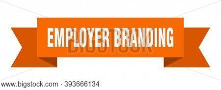 Employer Branding Ribbon. Employer Branding Paper Band Banner Sign
