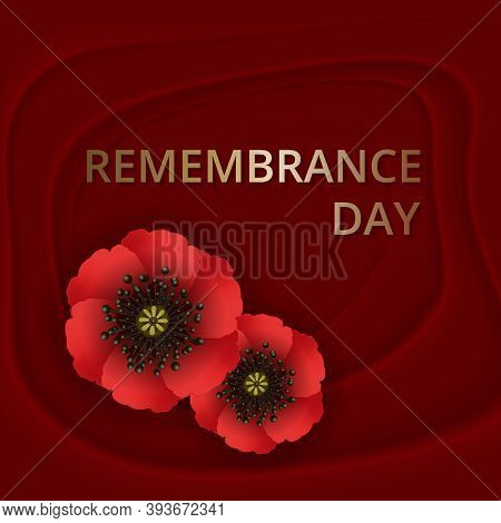 Remembrance Day Lest We Forget. Red Poppy Flower International Symbol Of Peace On On Dark Red Backgr