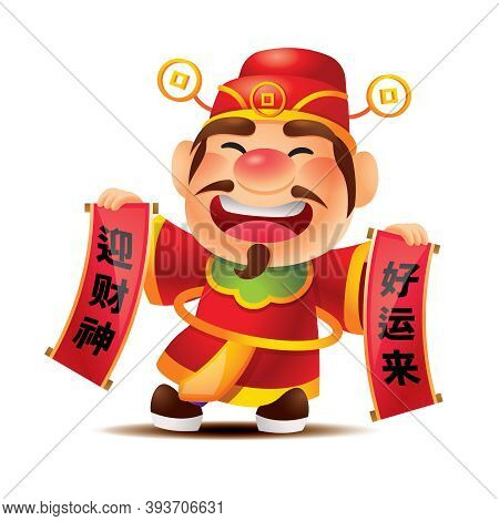 Chinese New Year. Cartoon Cute God Of Wealth Holding Two Scroll Couplets With Chinese Lettering. Tra
