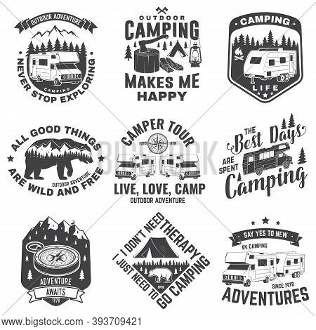 Set Of Camping Badges, Patches. Camping Quote. Vector Illustration. Concept For Shirt Or Logo, Print