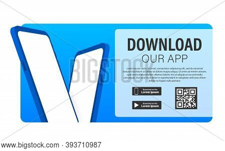 Download Page Of The Mobile App. Empty Screen Smartphone For You App. Download App. Vector Stock Ill