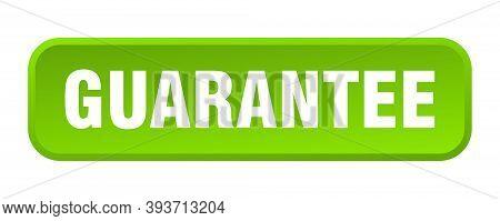 Guarantee Button. Guarantee Square 3d Push Button